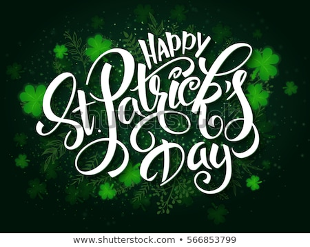 Happy St. Patricks day green lettering ornate text for greeting card Stock photo © orensila