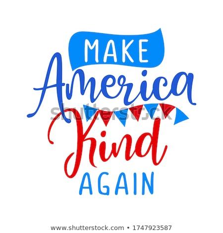 Gyártmány Amerika nap USA motivációs szöveg Stock fotó © Zsuskaa