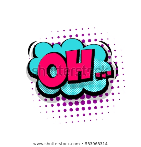 oh comic word Stock photo © studiostoks