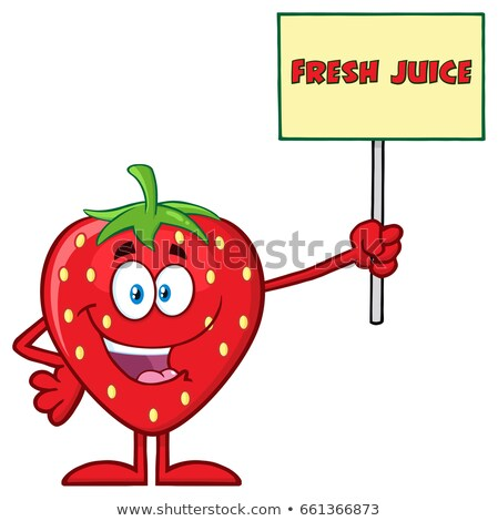 Happy Strawberry Fruit Cartoon Mascot Character Holding A Sign With Text Fresh Juice Stock photo © hittoon