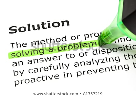 Solving a problem highlighted under Solution Stock photo © ivelin