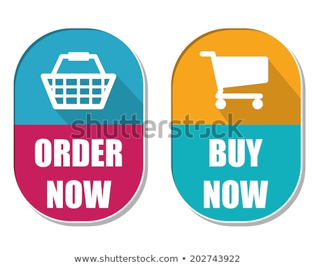 order now and buy now with shopping basket and cart signs two e stock photo © marinini