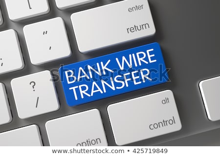 blue bank wire transfer key on keyboard 3d render stock photo © tashatuvango