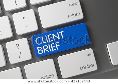 Client Brief CloseUp of Blue Keyboard Button. 3D. Stock photo © tashatuvango