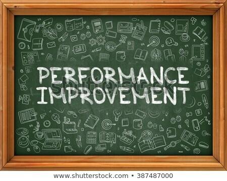 Performance Improvement - Hand Drawn on Green Chalkboard. Stock photo © tashatuvango