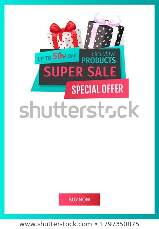 Special Promotion on Exclusive Products Sellout Stock photo © robuart