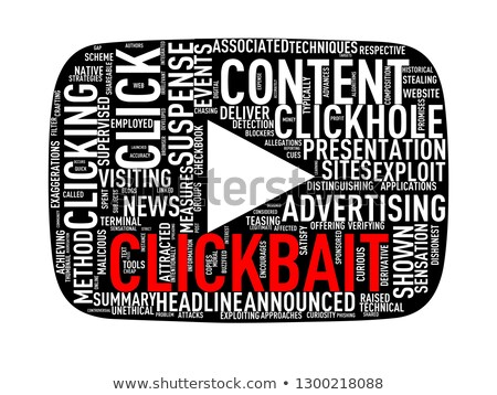 Clickbait play button wordcloud tag illustration Stock photo © nasirkhan