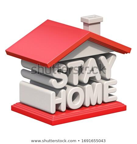 Tekst blijven home vorm huis 3d tekst Stockfoto © djmilic