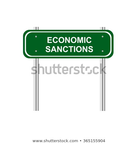economic sanctions on highway signpost stock photo © tashatuvango