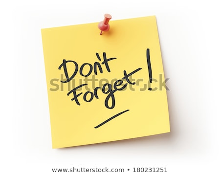 Stock photo: Don't forget text on notepad