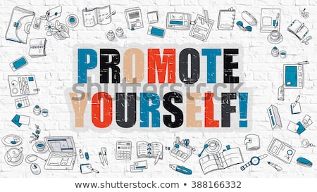 promote yourself concept multicolor on white brickwall stock photo © tashatuvango