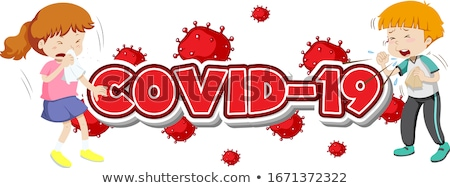 Covid 19 sign template with two sick children Stock photo © bluering