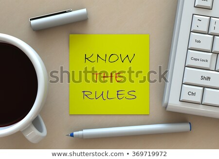 know the rules sticky note stock photo © ivelin