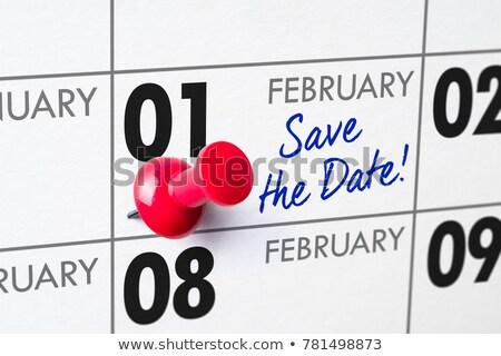 Save the Date written on a calendar - February 1 Stock photo © Zerbor