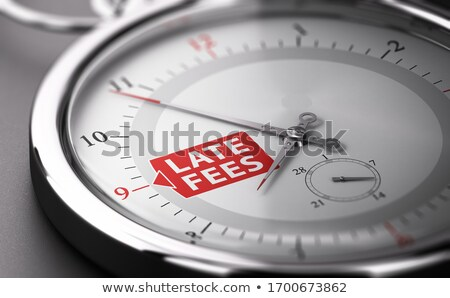 Due date concept. Charging late fees on unpaid invoices.  Stock photo © olivier_le_moal