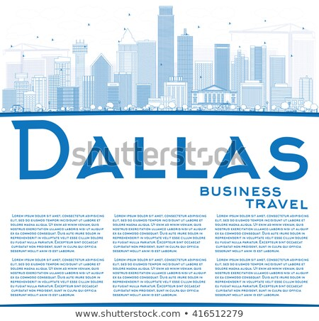 Outline Dallas Skyline with Blue Buildings and Copy Space.  Stock photo © ShustrikS