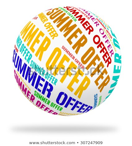 summer offers indicates hot weather and bargains stock photo © stuartmiles