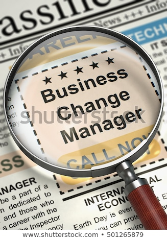 We are Hiring Business Change Manager. 3D. Stock photo © tashatuvango