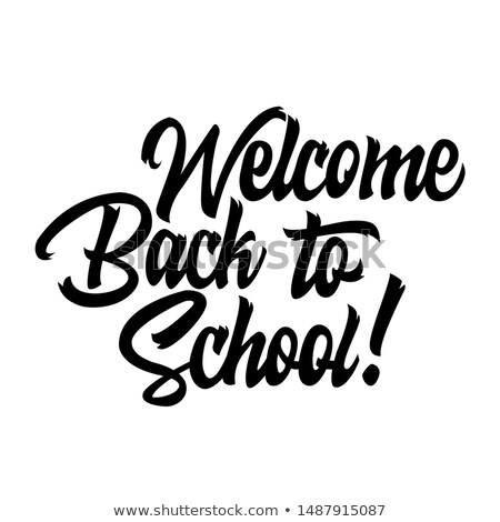 Back to School Greeting or Promotion Phrase Poster Stock photo © robuart