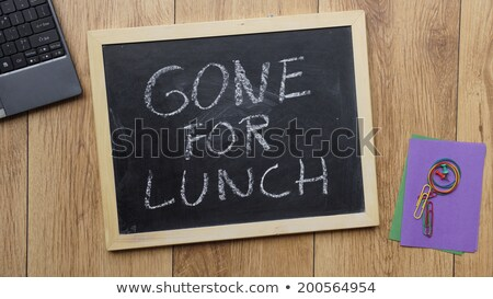 Gone For Lunch Sticky Note Stock photo © ivelin