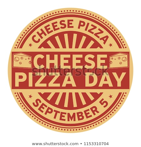 5 september National Cheese Pizza Day Stock photo © Olena