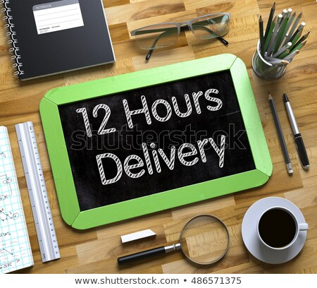 Small Chalkboard with 12 Hours Delivery Concept. 3D. Stock photo © tashatuvango