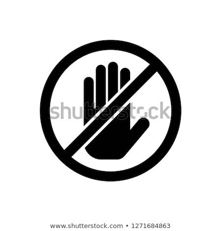 Niet touch verboden teken witte geïsoleerd Stockfoto © evgeny89