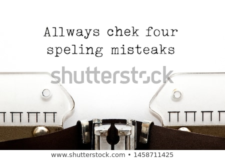 Always Check For Spelling Mistakes Typewriter Concept Stock photo © ivelin