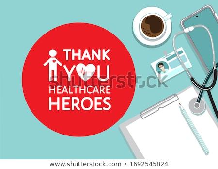 Egészségügy köszönjük egészségügy elismerés munkások globális Stock fotó © Lightsource