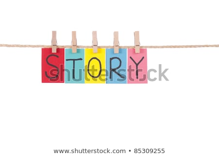 Story, Wooden peg  and colorful words Stock photo © Ansonstock