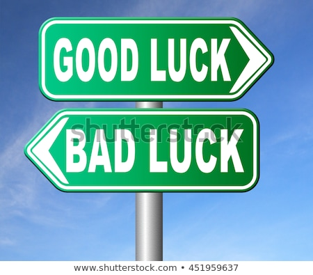 Opposite words for bad luck and good luck Stock photo © bluering