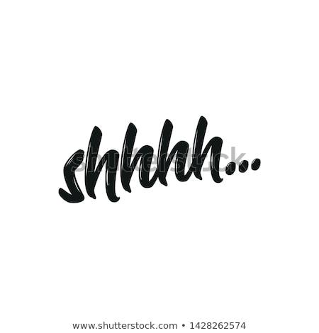 shhhh.... Stock photo © vladacanon