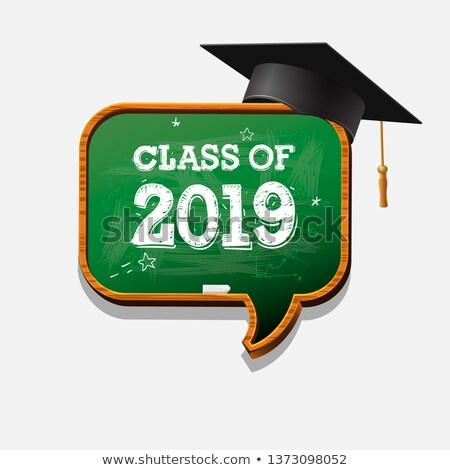 Graduating class of 2019, chalkboard speech bubble and graduation cap. Graphics elements for t-shirt Stock photo © ikopylov