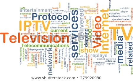 IPTV. Wordcloud Concept. Stock photo © tashatuvango