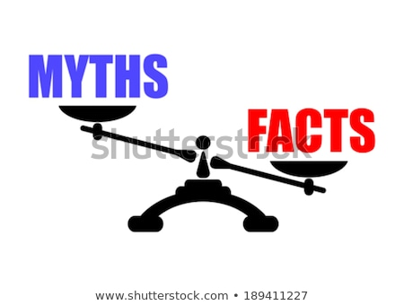 Facts Outweigh Myths Stock photo © 3mc
