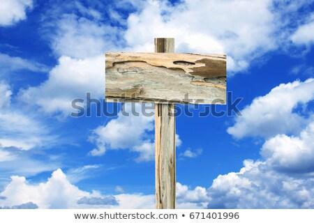 Rusztikus ellenkező irányítás fa tábla felhők kék ég Stock fotó © stevanovicigor