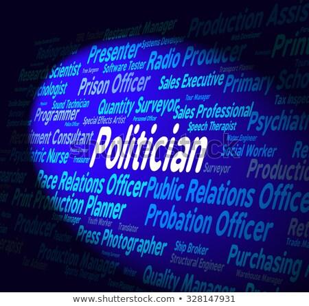 Polityk pracy członek parlament kariery znaczenie Zdjęcia stock © stuartmiles