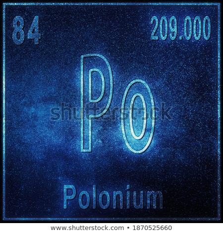 Symbol for the chemical element polonium Stock photo © Zerbor