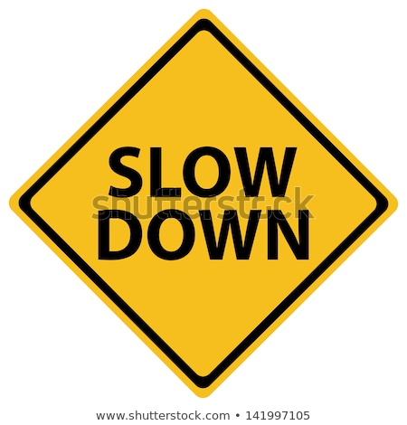 Yellow Warning Sign - Slow Down - Isolated Stock photo © iqoncept