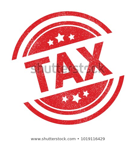 taxes stamp on financial paper stock photo © fuzzbones0
