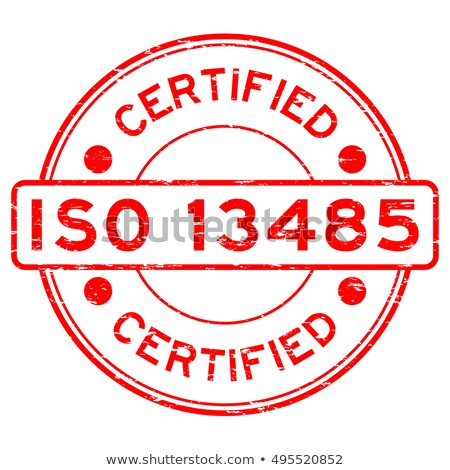 ISO 13485 stamp sign - medical devices, quality management syste Stock photo © Winner