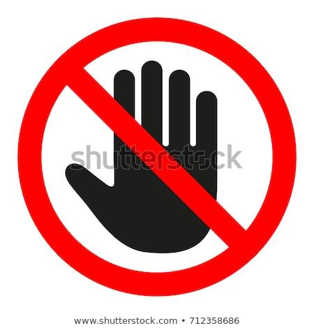 No entry hand sign Stock photo © nezezon