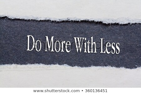 less is more torn paper stock photo © ivelin