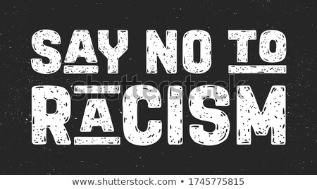 Geen racisme protest actie poster Stockfoto © FoxysGraphic