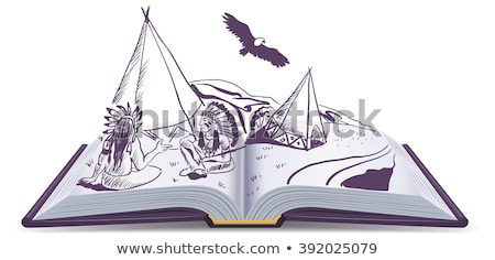 Open book. Indians sit at wigwam on pages of open book. Adventure story Stock photo © orensila