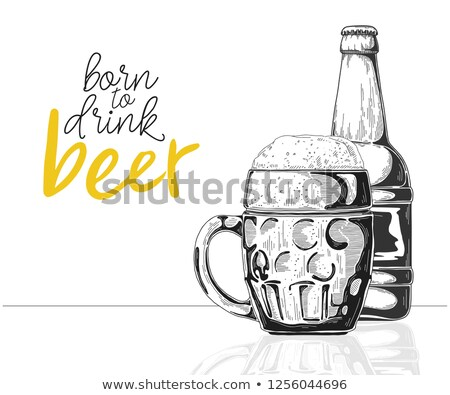 Bottle of beer. Glass with beer. Caption: born to drink beer. Vector illustration of a sketch style Stock photo © Arkadivna