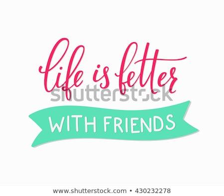 Mutlu dostluk gün en İyi arkadaşlar sonsuza dek fikir Stok fotoğraf © kiddaikiddee
