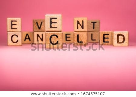 Canceled message. Stock photo © timurock
