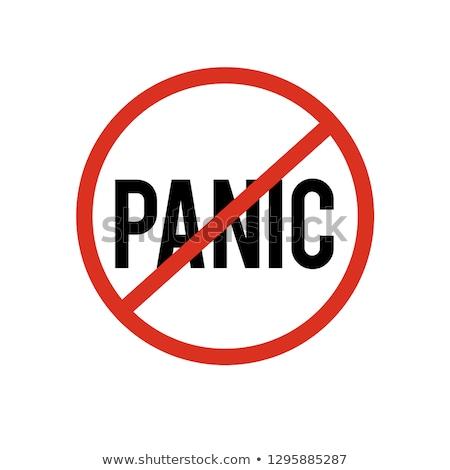 No panic Stock photo © fuzzbones0