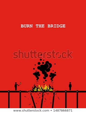 Burning Bridges Concept Stock photo © Lightsource